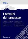 I termini del processo