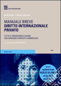 Diritto internazionale privato. Manuale breve libro di Armellini Stefano - Barel Bruno