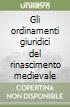 Ordinamenti Giuridici del Rinascimento Medievale