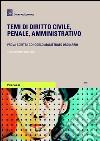 Temi di diritto civile, penale, amministrativo libro