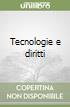 Tecnologie e diritti libro