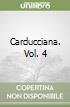 Carducciana. Vol. 4 libro