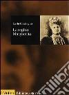 La regina Margherita libro di Casalegno Carlo