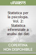 Statistica per la psicologia (2) libro di Ercolani A. Paola - Areni Alessandra - Leone Luigi