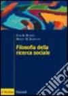 Filosofia della ricerca sociale libro