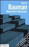 Modernità e Olocausto libro