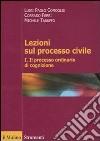 Lezioni sul processo civile (1) libro