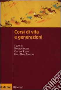 Corsi di vita e generazioni libro