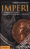 Imperi. Il dominio del mondo dall'antica Roma agli Stati Uniti libro