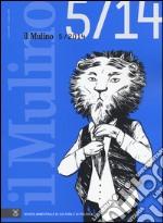 Il Mulino. Vol. 475 libro