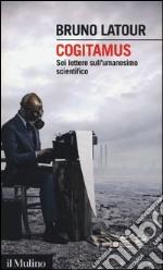 Cogitamus libro di Latour Bruno