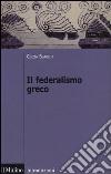 Il federalismo greco libro