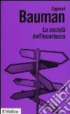 La societ� dell'incertezza