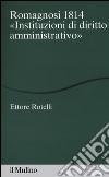 Romagnosi 1814. «Instituzioni di diritto amministrativo» libro