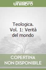 Teologica (1) libro di Balthasar Hans U. von