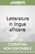 Letterature in lingue africane