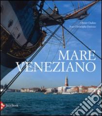 Mare veneziano libro di Chaline Olivier - Dartoux Jean-Christoph