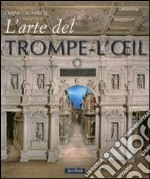L'arte del trompe-l'oeil libro di Calabrese Omar