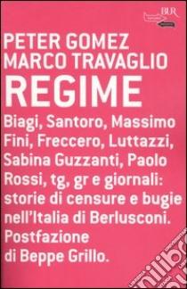 Regime libro di Travaglio Marco - Gomez Peter