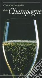 Piccola enciclopedia dello champagne