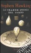 La grande storia del tempo libro
