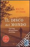 Il disco del mondo. Vita breve di Luca Flores, musicista. Con DVD