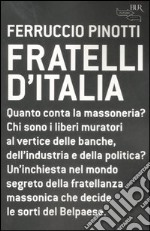 Fratelli d'Italia libro di Pinotti Ferruccio