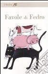 Favole libro di Fedro