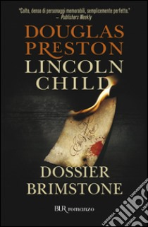 Dossier Brimstone libro di Preston Douglas - Child Lincoln
