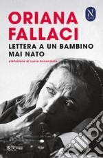 Lettera a un bambino mai nato prodotto di Fallaci Oriana