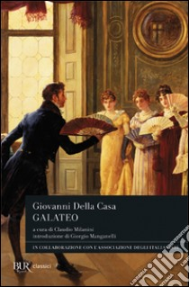 Galateo libro di Della Casa Giovanni