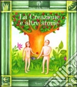 La creazione e altre storie. Con 2 CD Audio libro di Parazzoli Paola