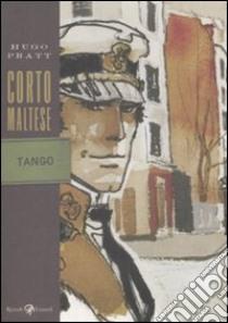 Corto Maltese. Tango libro di Pratt Hugo