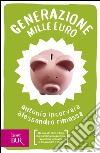 Generazione mille euro libro di Incorvaia Antonio; Rimassa Alessandro