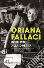 Penelope alla guerra prodotto di Fallaci Oriana