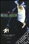 Michael Jackson. Tesori, foto e memorabilia del re del pop libro