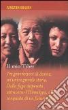 Il mio Tibet