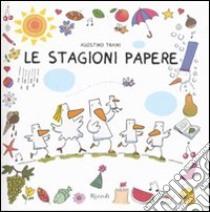 Le Stagioni papere libro di Traini Agostino