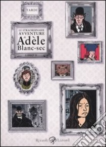Le straordinarie avventure di Adèle Blanc-Sec (2) libro di Tardi Jacques