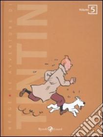 Le avventure di Tintin (5) libro di Hergé