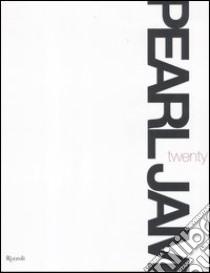 Pearl Jam. Twenty libro