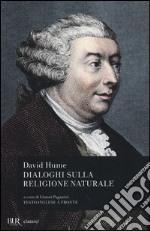 Dialoghi sulla religione naturale. Testo inglese a fronte libro