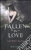 Fallen in Love libro di Kate Lauren