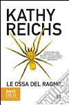 Le ossa del ragno libro