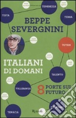 Italiani di domani. 8 porte sul futuro libro