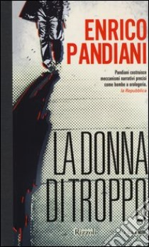 La donna di troppo libro di Pandiani Enrico