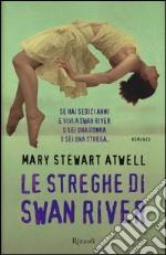 Le streghe di Swan River libro