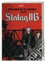 Prigioniero di guerra allo Stalag IIB libro