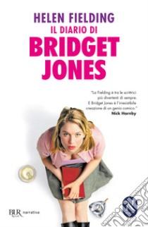 Il diario di Bridget Jones libro di Fielding Helen