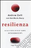 Resilienza. La scienza di adattarsi ai cambiamenti libro